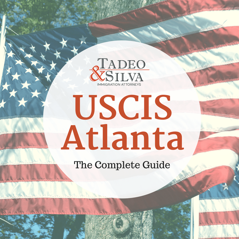 Información de USCIS en Atlanta - Tadeo & Silva Immigration Attorneys